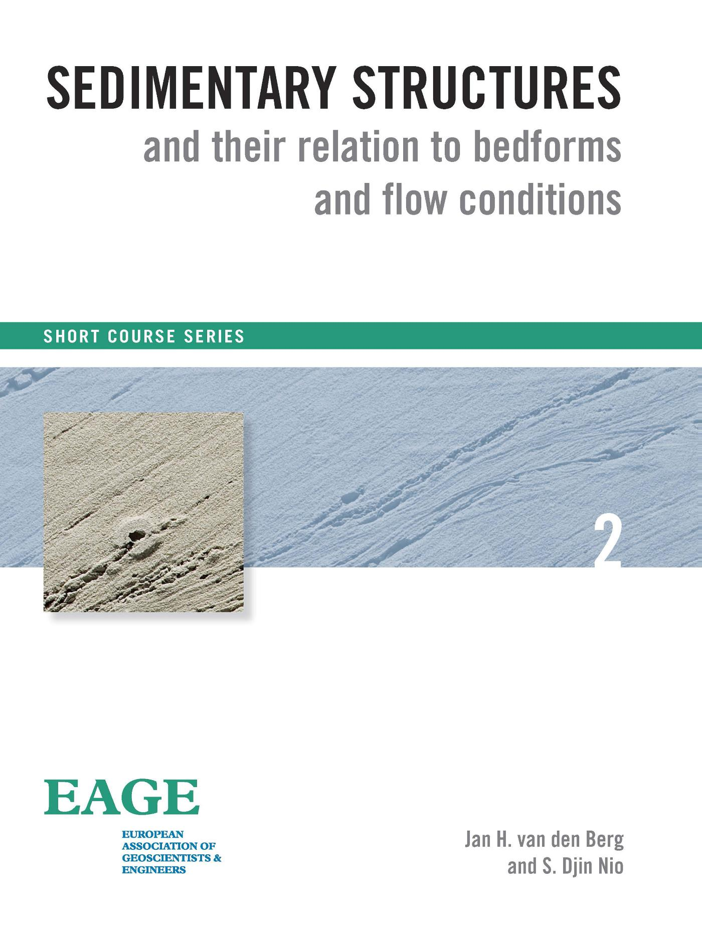 Sedimentary structures and their relation to bedforms and flow conditions