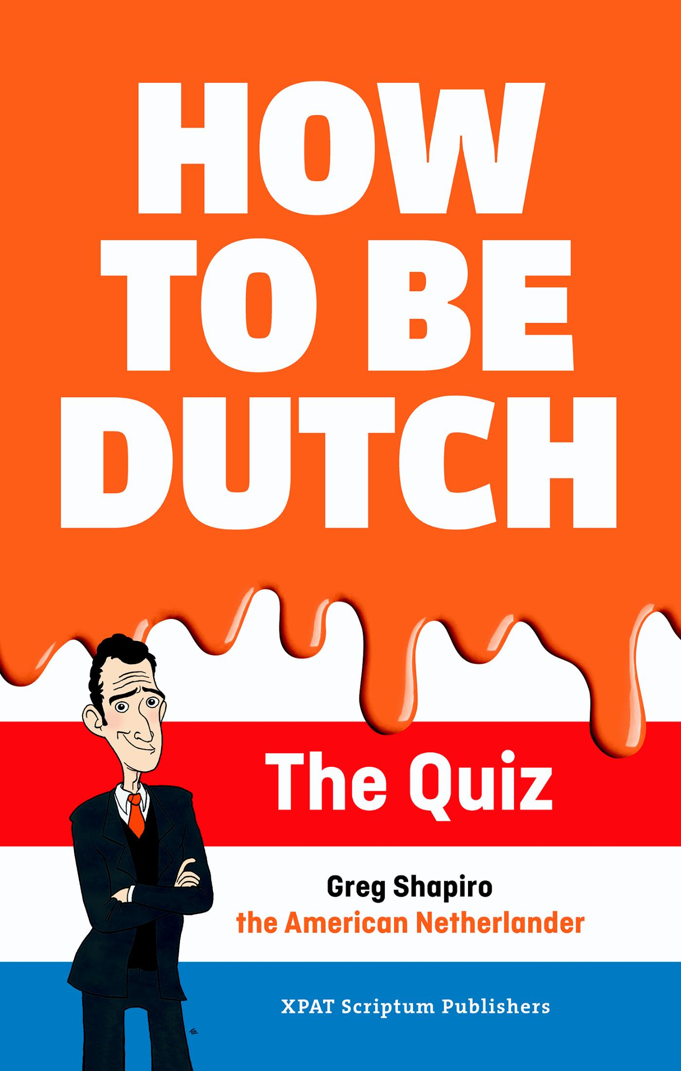 How to be Dutch