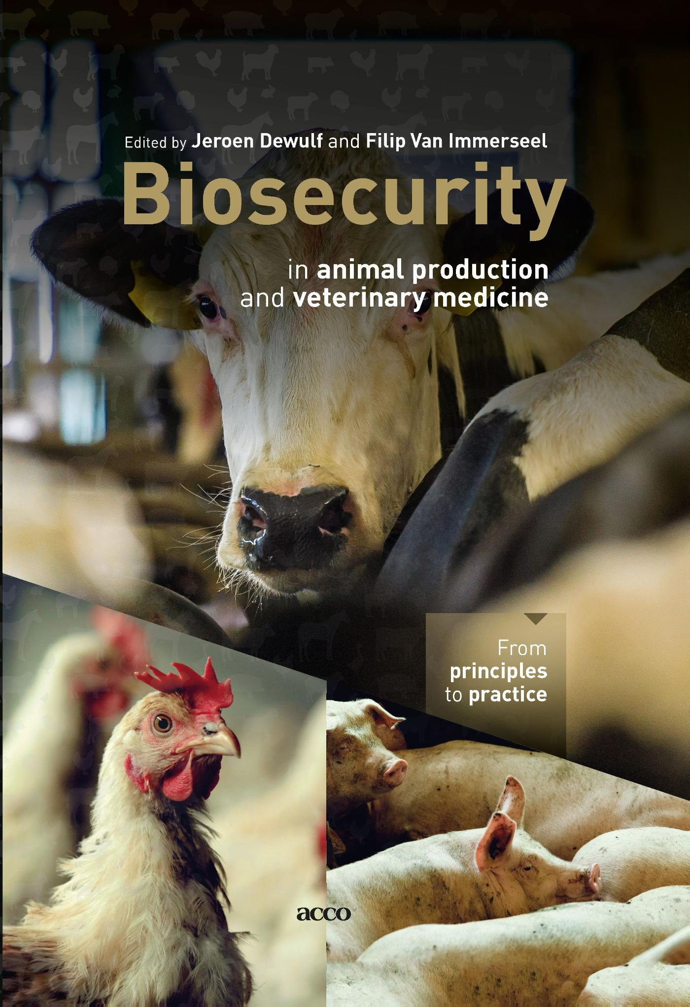 Biosecurity in animal production and veterinary medicine