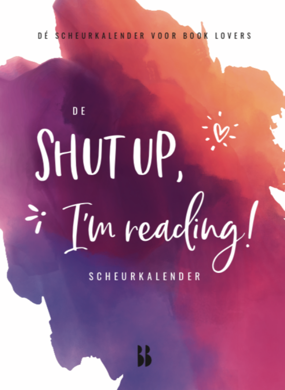 De Shut up, I'm reading scheurkalender 2020