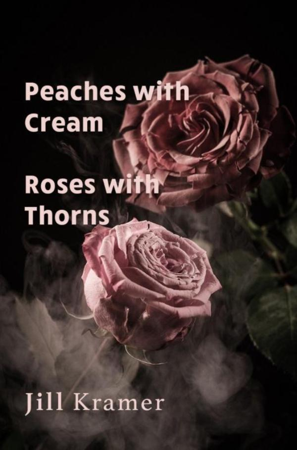 Peaches with Cream - Roses with Thorns