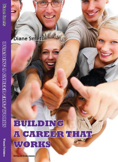 Building a career that works