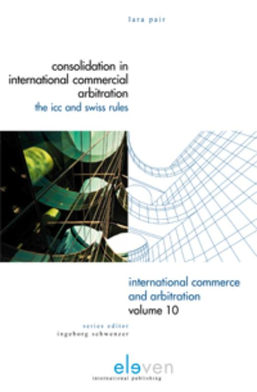 Consolidation in International Commercial Arbitration