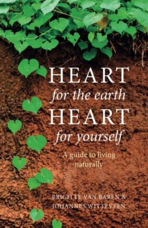 Heart for the earth, hearth for yourself
