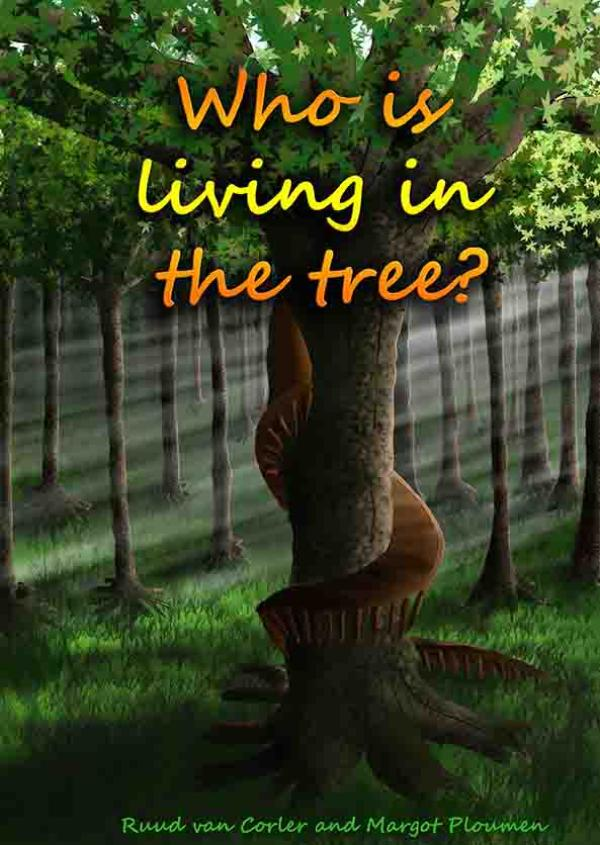 Who is living in the tree?