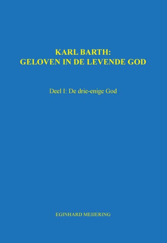 Karl Barth: Geloven in de levende god