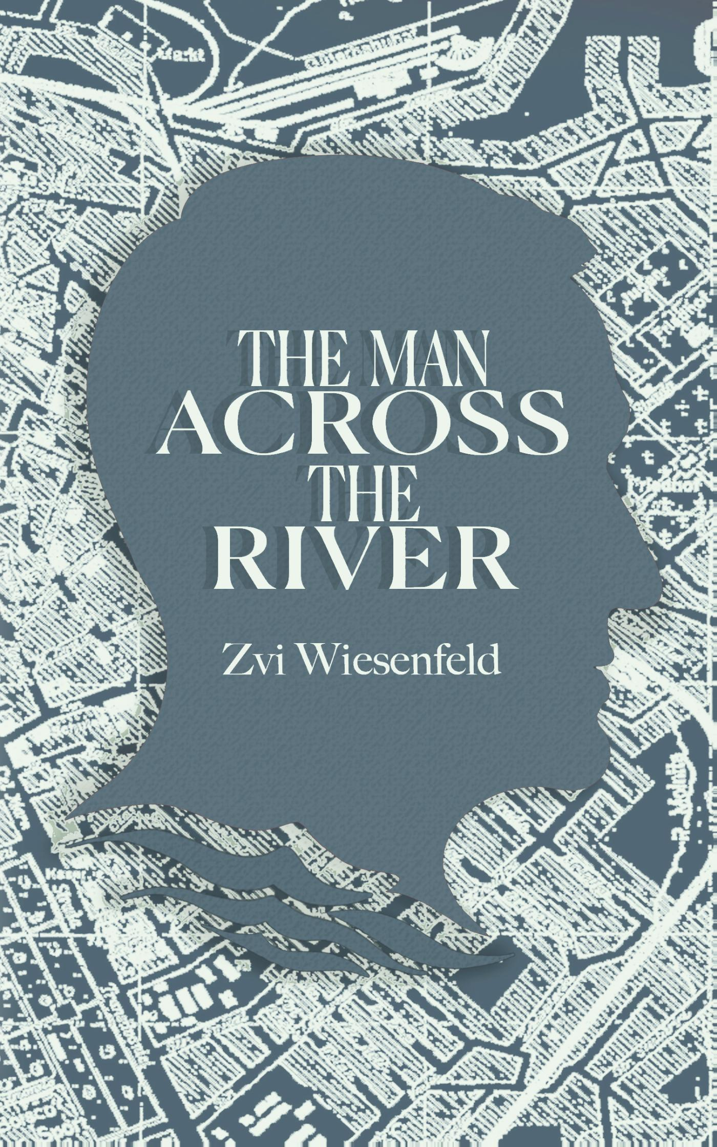The Man Across the River