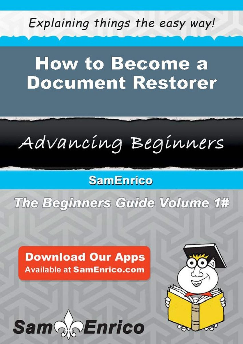 How to Become a Document Restorer