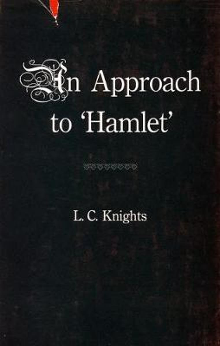 Some Shakespearean Themes and An Approach to Hamlet'