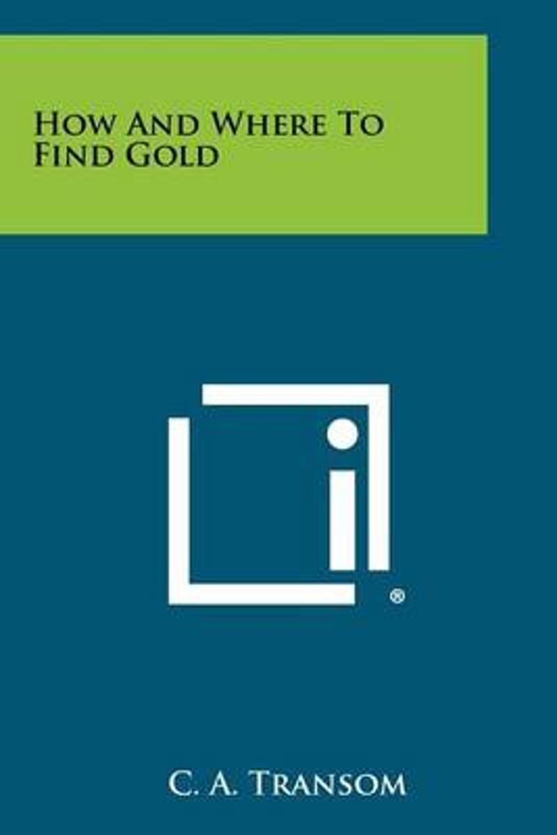 How and Where to Find Gold