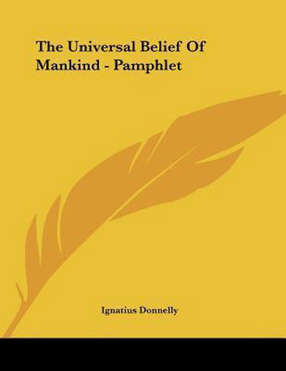 The Universal Belief of Mankind - Pamphlet