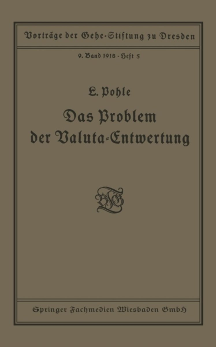 Das Problem Der Valuta-Entwertung