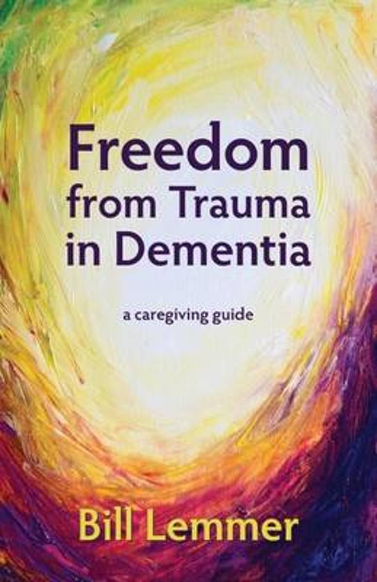 Freedom from Trauma in Dementia