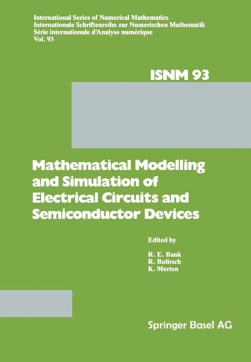 Mathematical Modelling and Simulation of Electrical Circuits and Semiconductor Devices