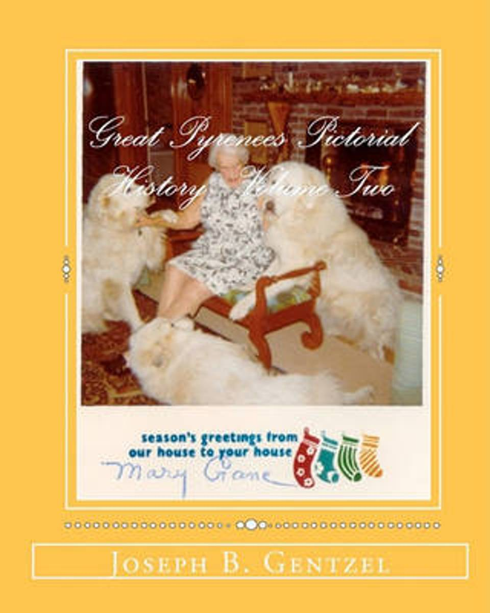 Great Pyrenees Pictorial History