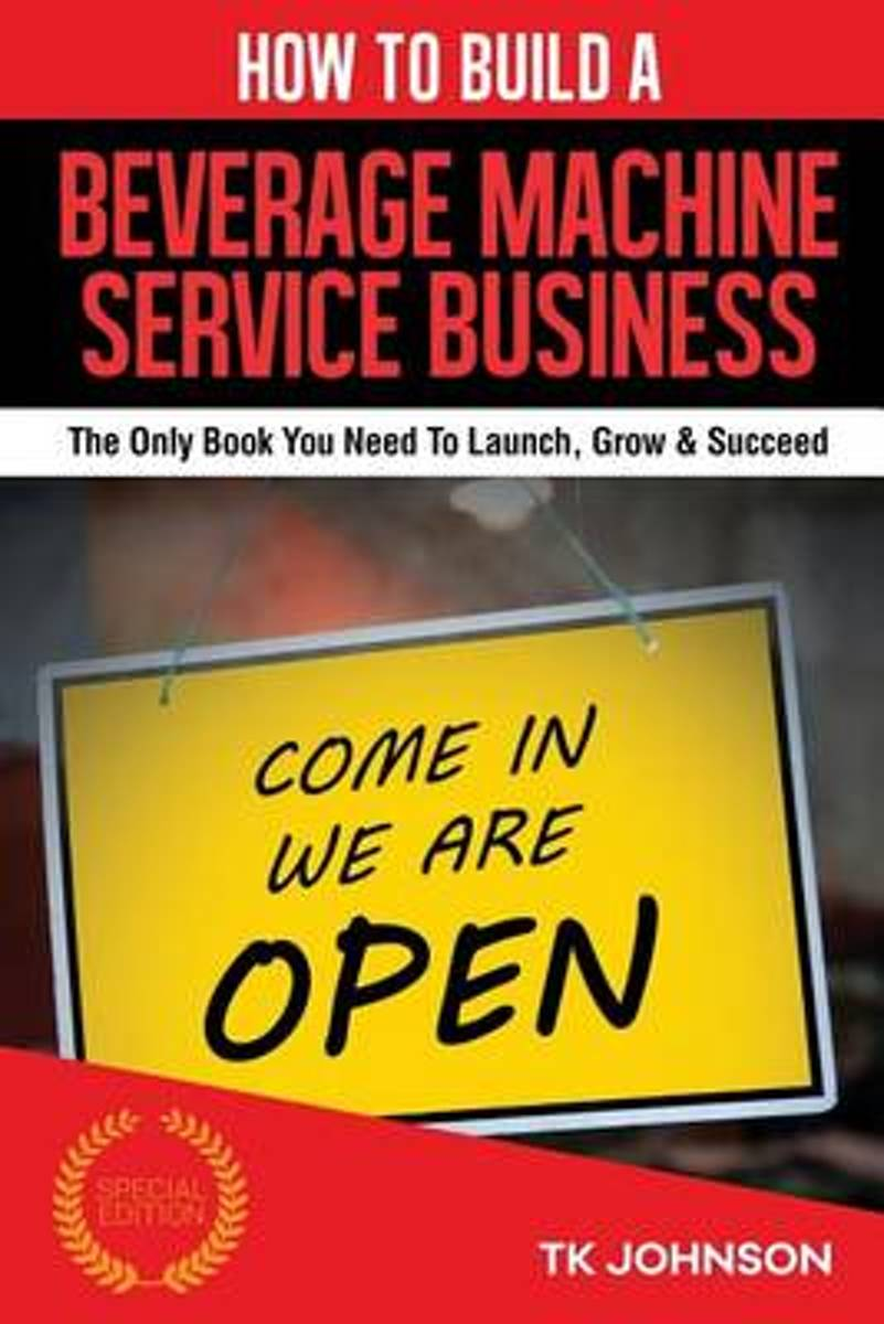 How to Build a Beverage Machine Service Business (Special Edition)