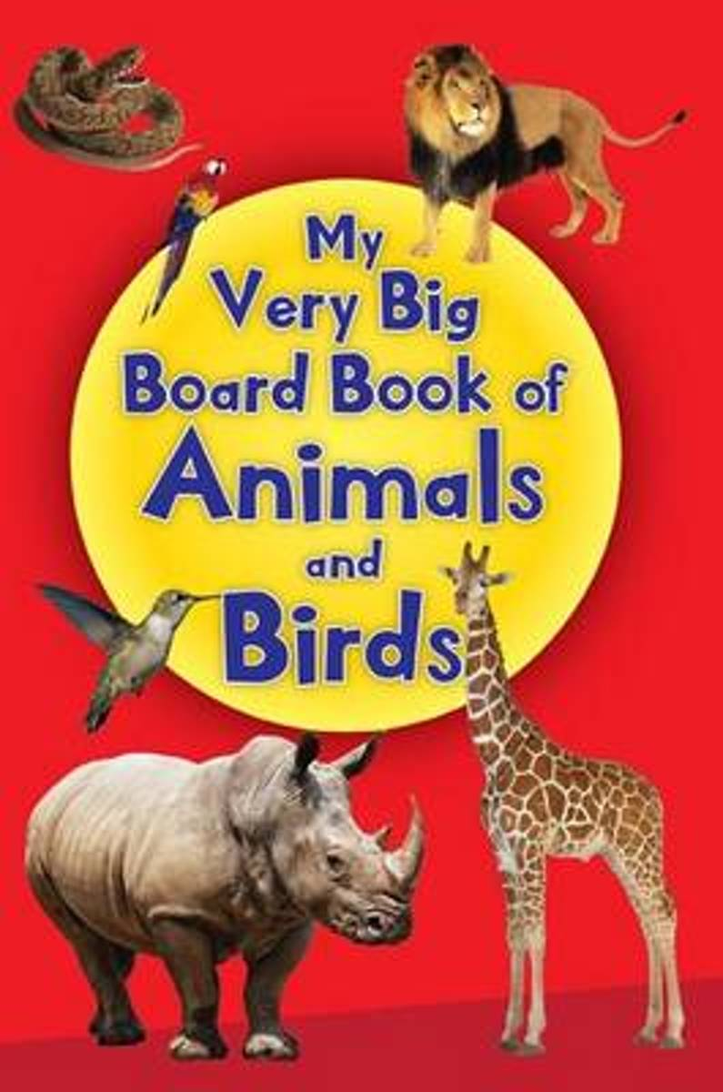 My Very Big Board Book of Animals and Birds