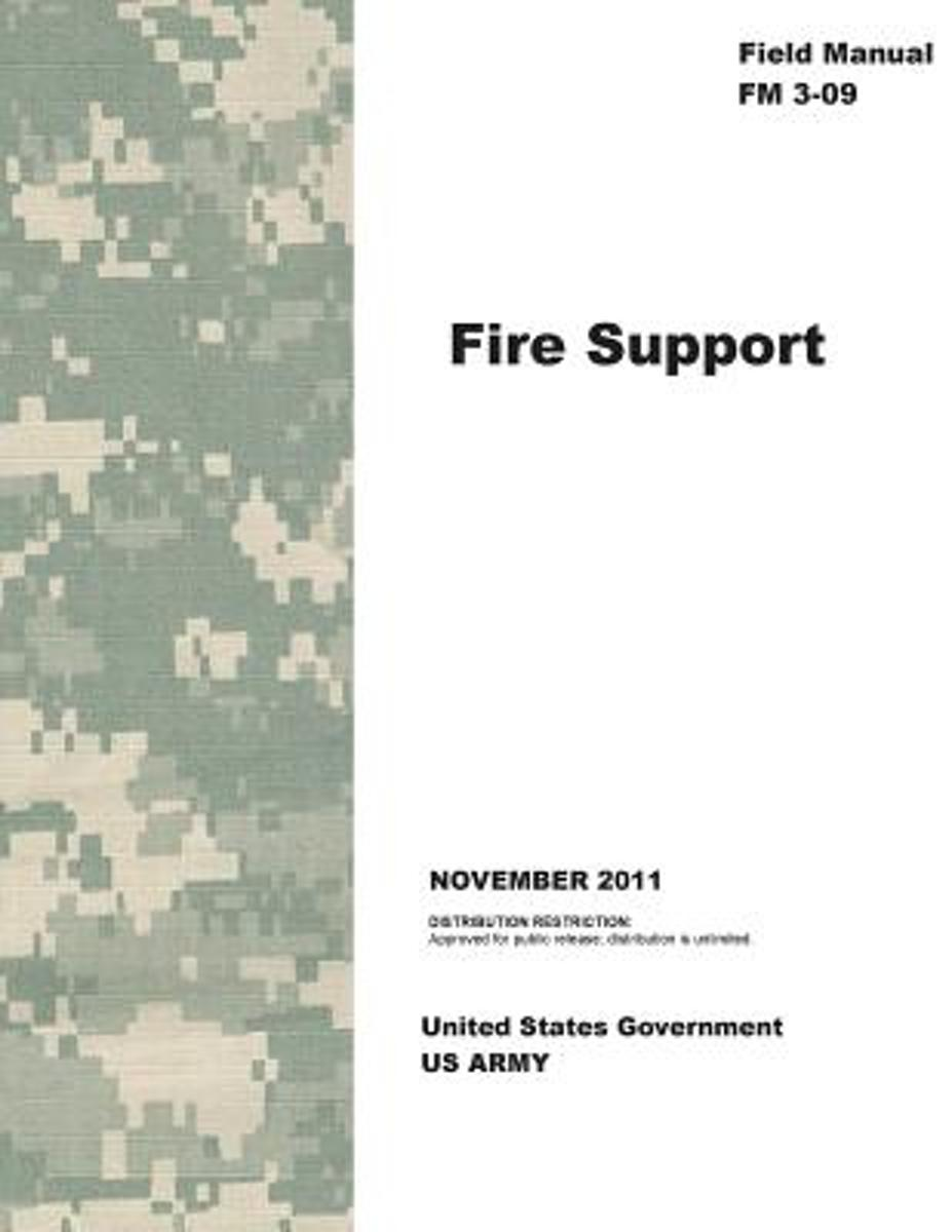 Field Manual FM 3-09 Fire Support November 2011