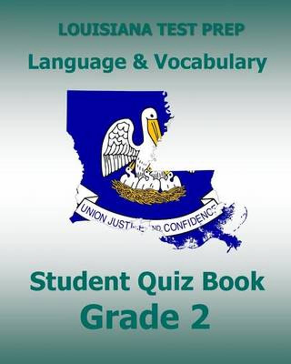 Louisiana Test Prep Language & Vocabulary Student Quiz Book Grade 2