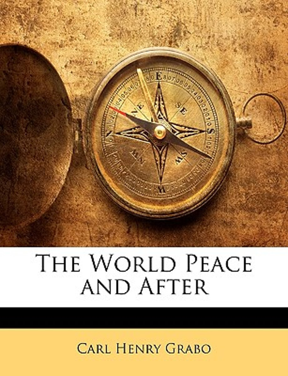 The World Peace and After
