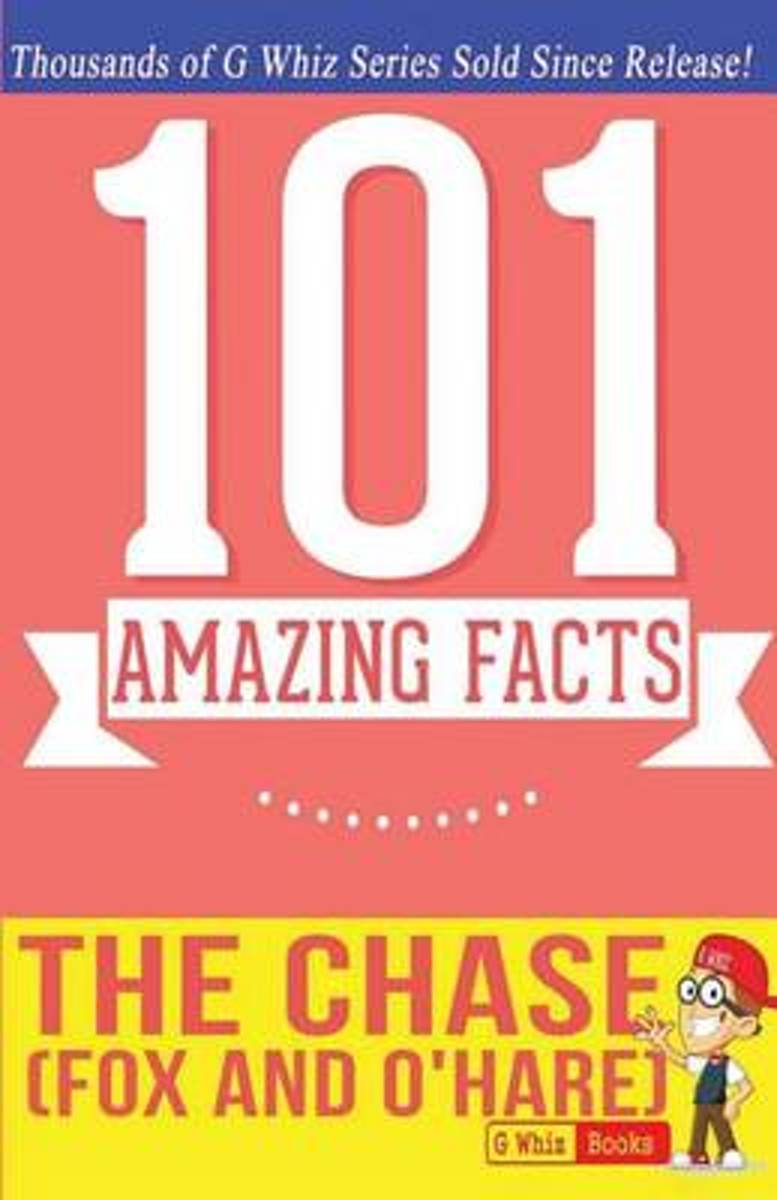 The Chase (Fox and O'Hare) - 101 Amazing Facts