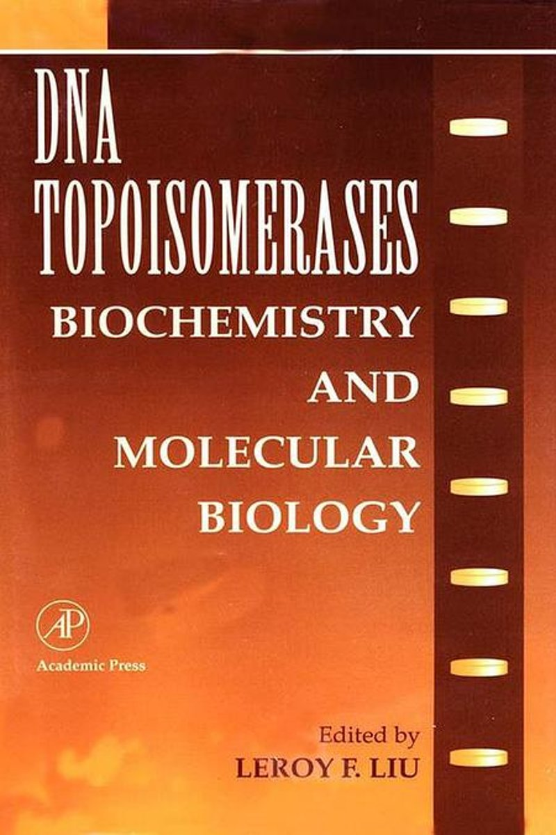 DNA Topoisomearases: Biochemistry and Molecular Biology