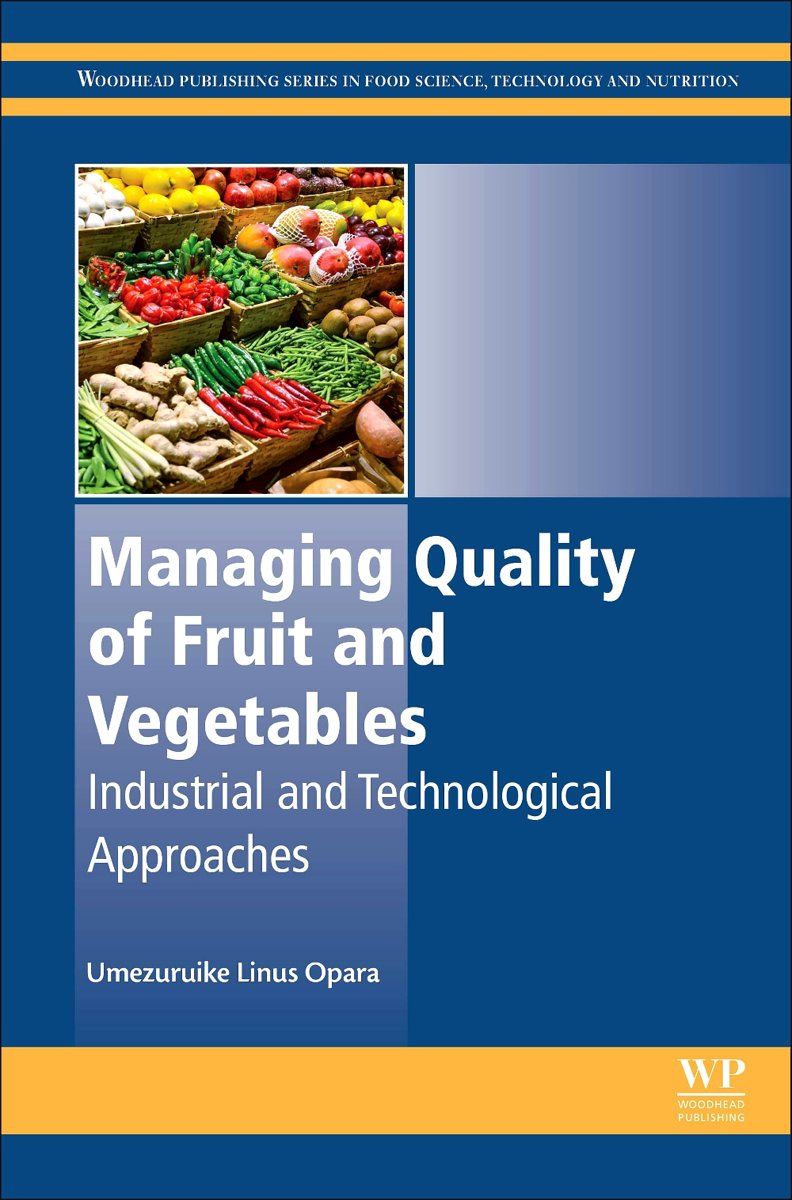 Managing Quality of Fruit and Vegetables
