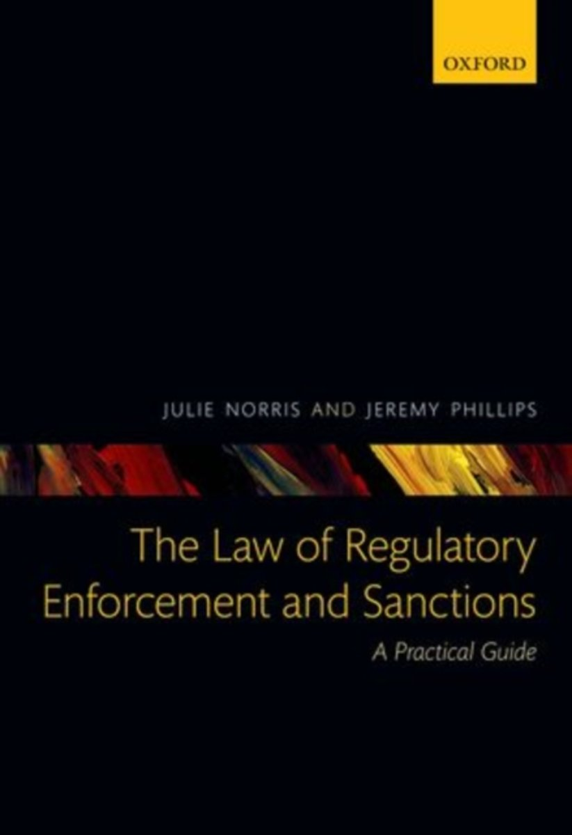 The Law of Regulatory Enforcement and Sanctions