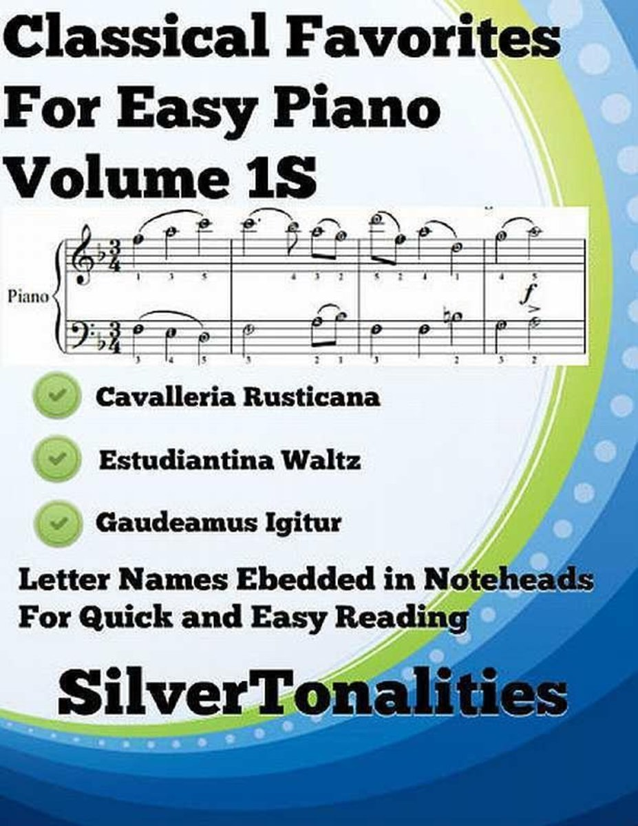 Classical Favorites for Easy Piano Volume 1 S