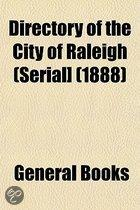 Directory Of The City Of Raleigh (Serial