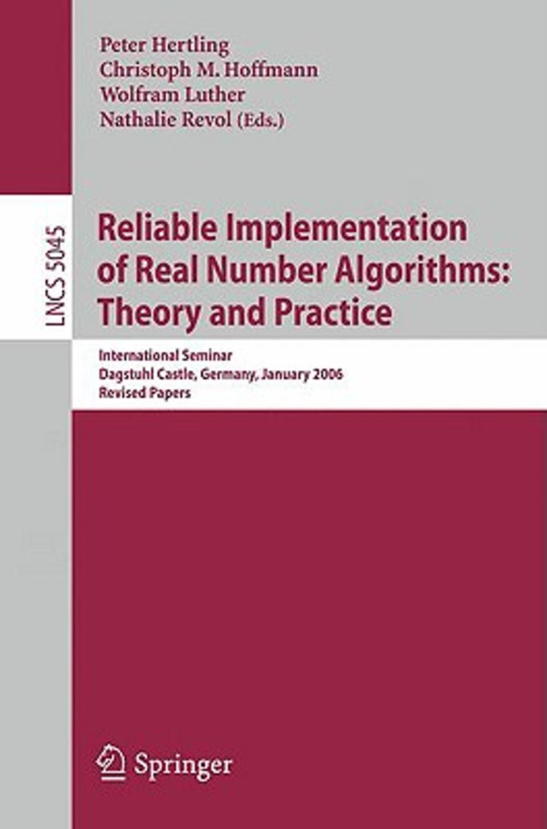 Reliable Implementation of Real Number Algorithms