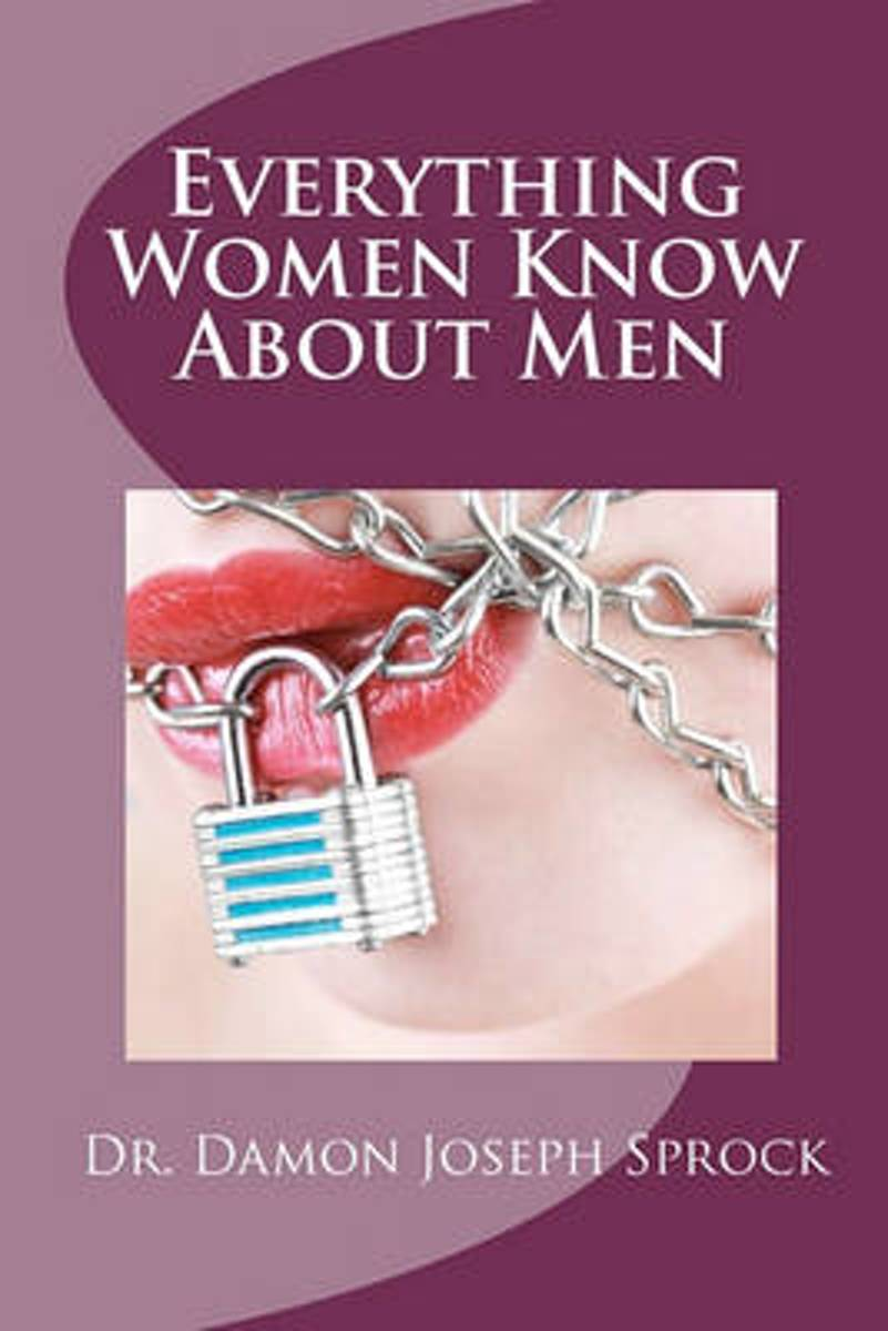 Everything Women Know about Men