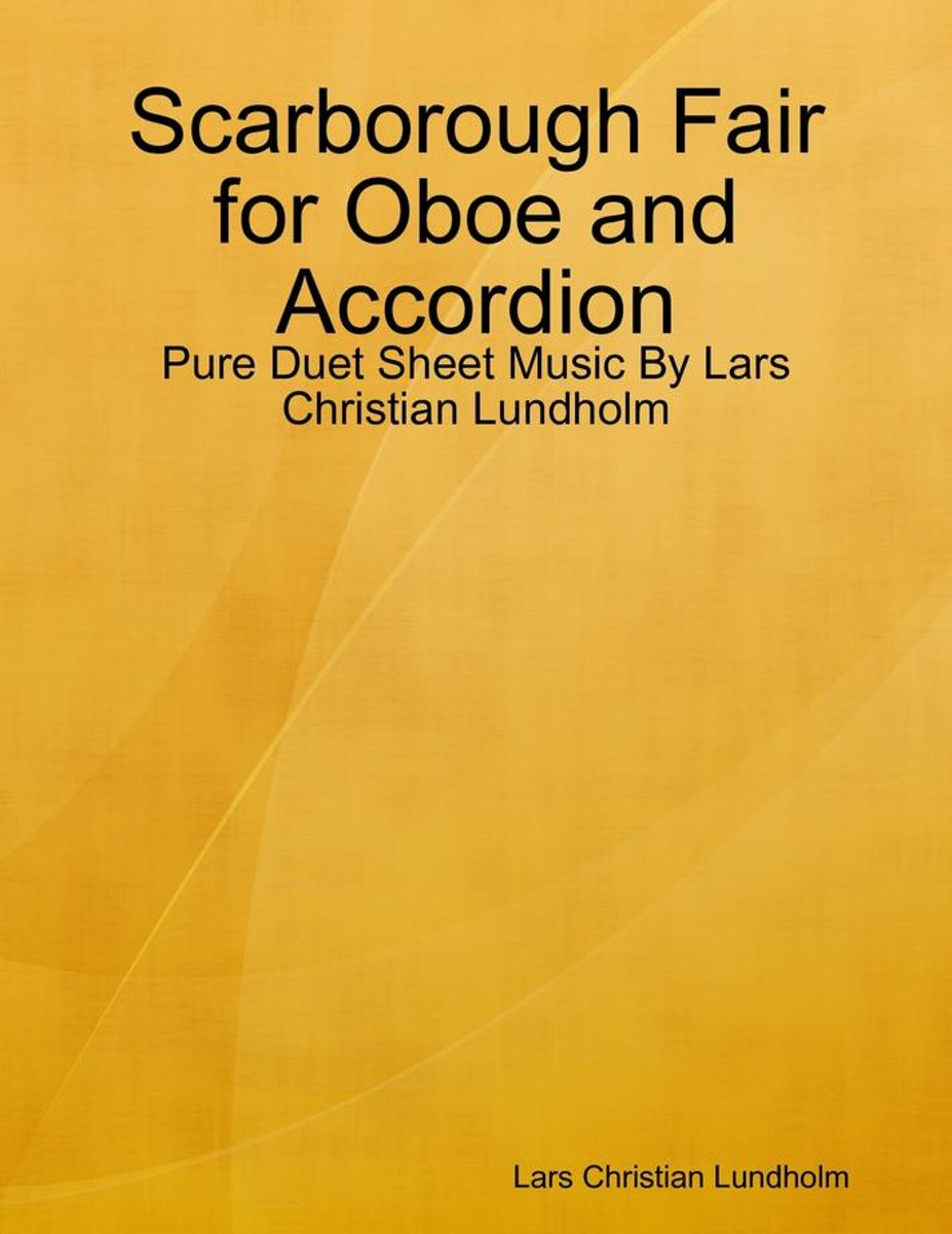 Scarborough Fair for Oboe and Accordion - Pure Duet Sheet Music By Lars Christian Lundholm