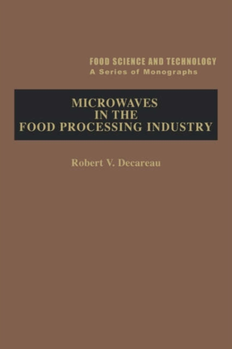 Microwaves in the Food Processing Industry