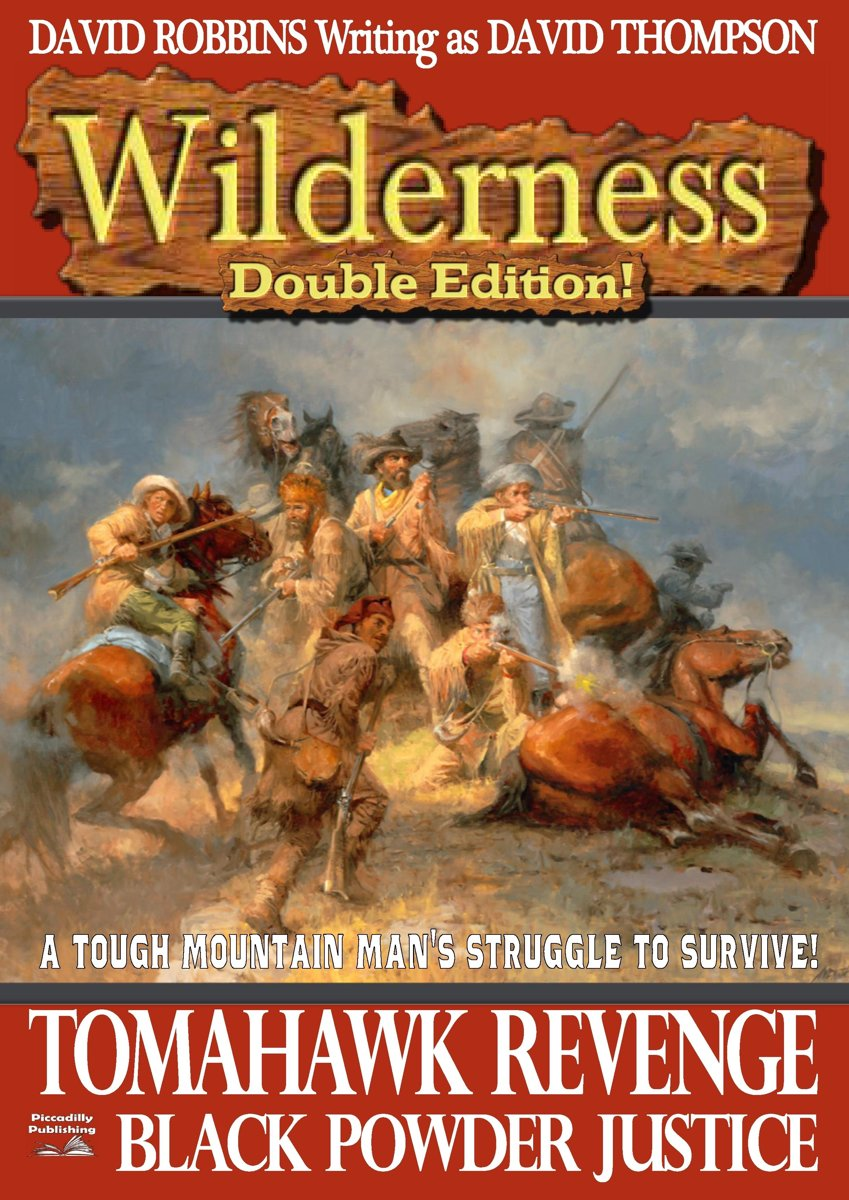 Wilderness Double Edition #3: Tomahawk Revenge/ Black Powder Justice