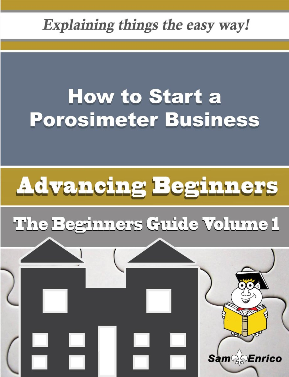 How to Start a Porosimeter Business (Beginners Guide)