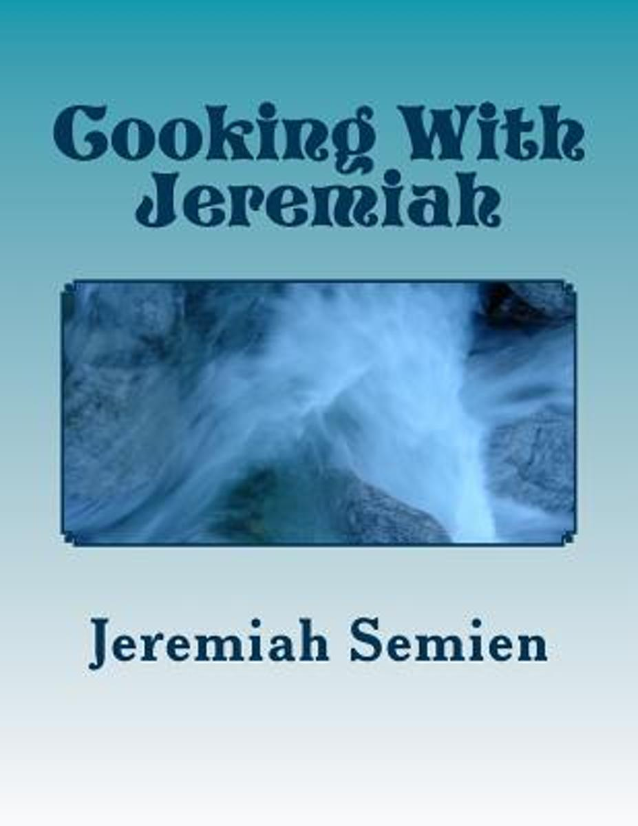 Cooking with Jeremiah
