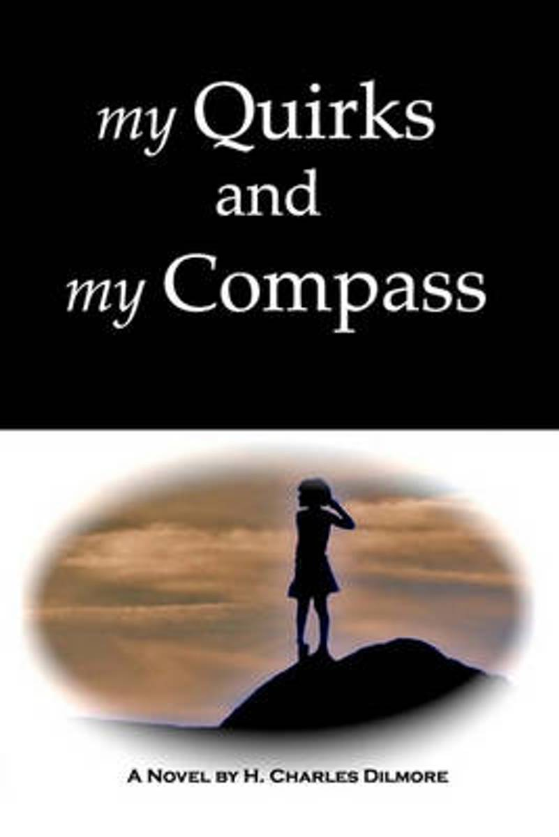 My Quirks and My Compass