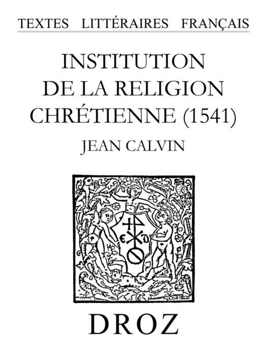 Institution de la religion chrétienne (1541)
