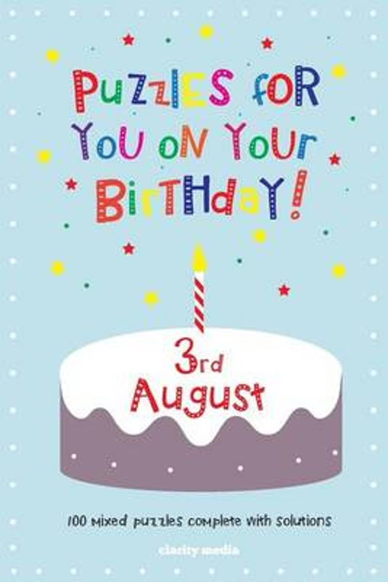 Puzzles for You on Your Birthday - 3rd August