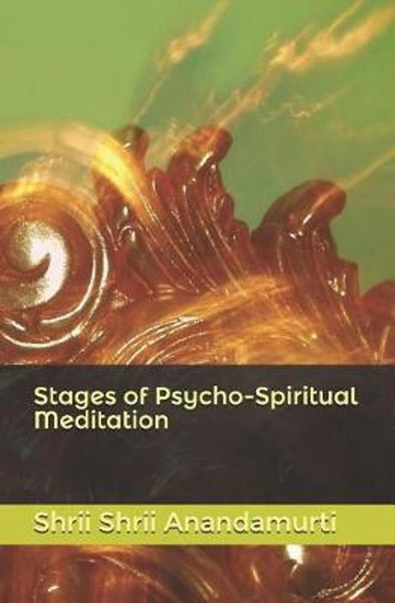 Stages of Psycho-Spiritual Meditation