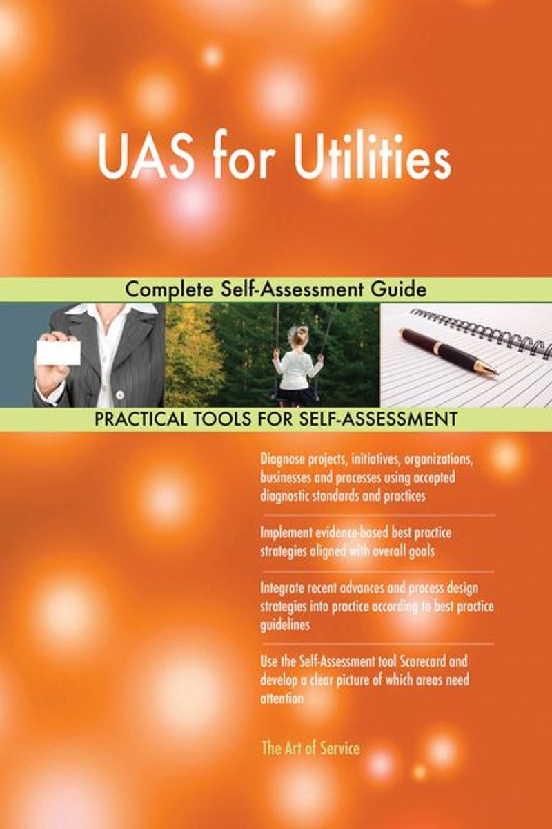 UAS for Utilities Complete Self-Assessment Guide