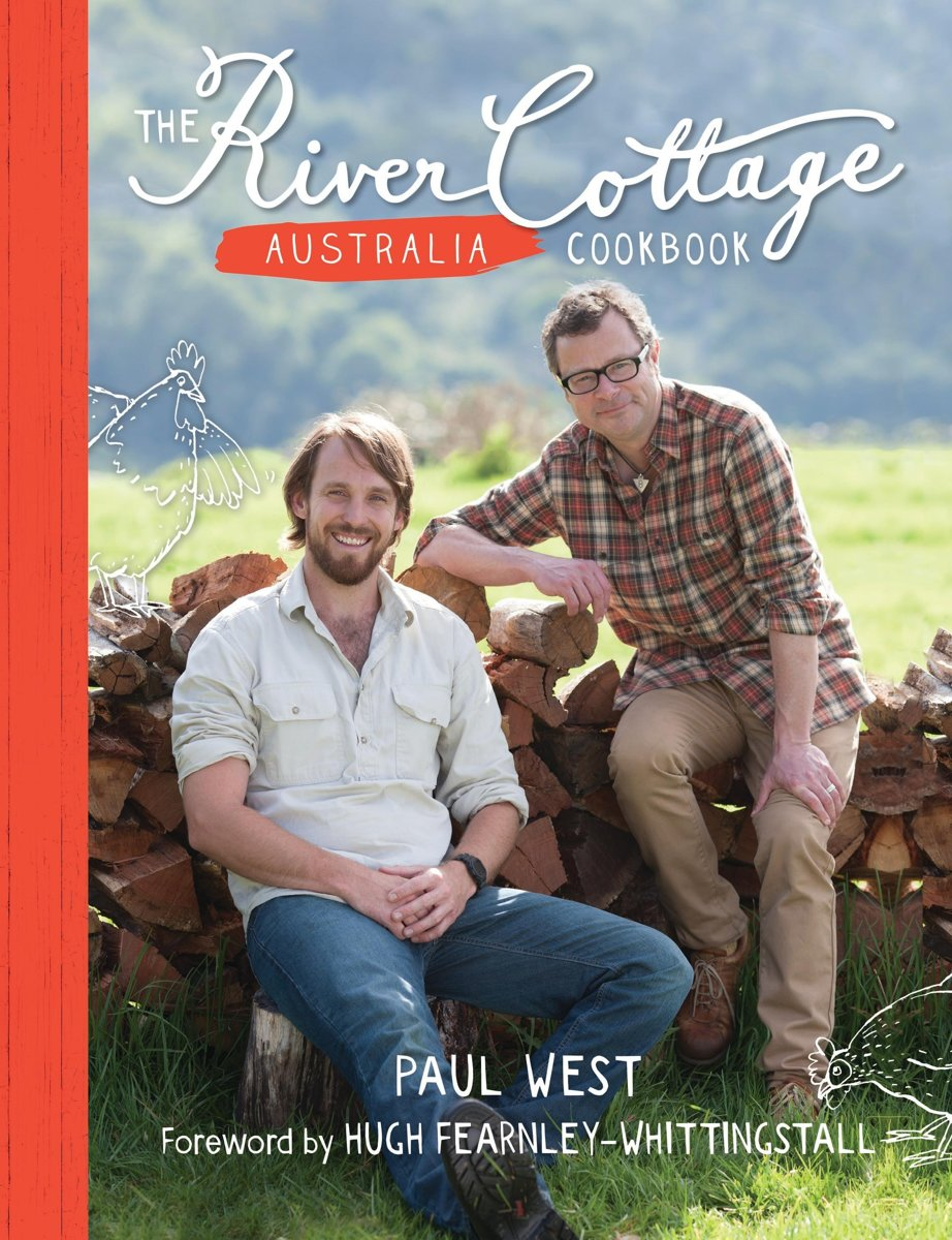 The River Cottage Australia Cookbook