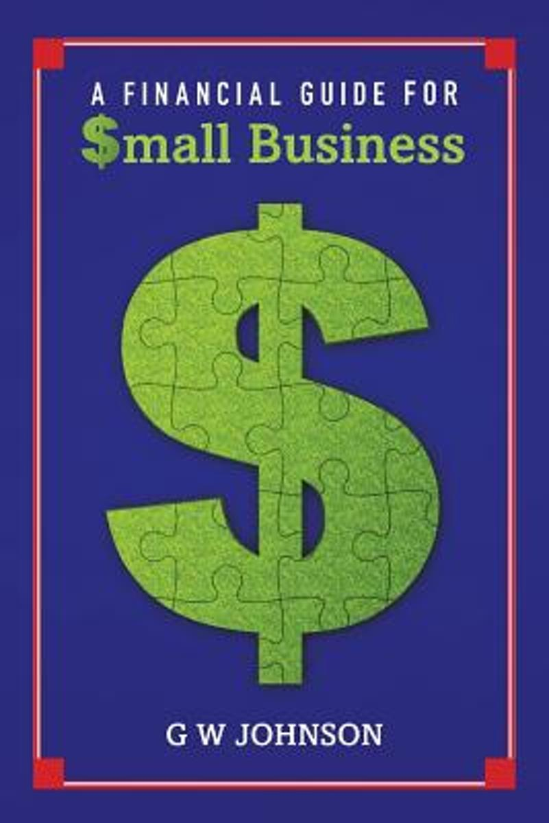 A Financial Guide for Small Business