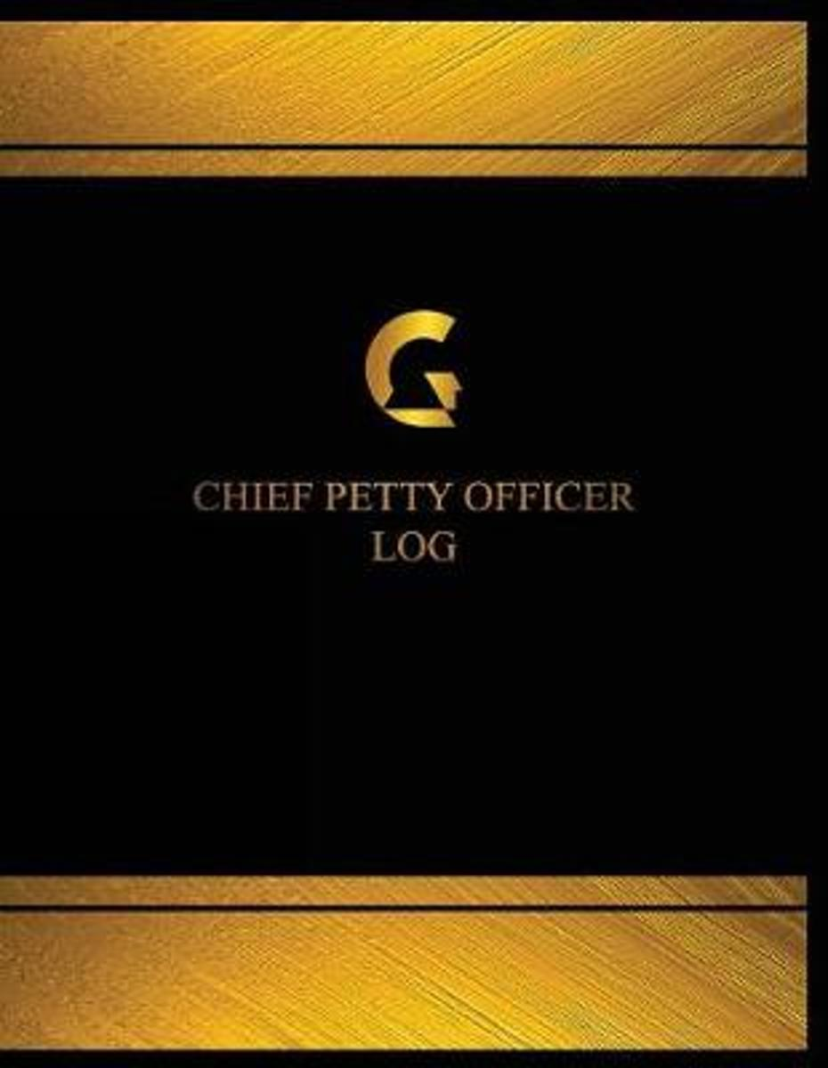 Chief Petty Officer Log (Log Book, Journal - 125 Pgs, 8.5 X 11 Inches)