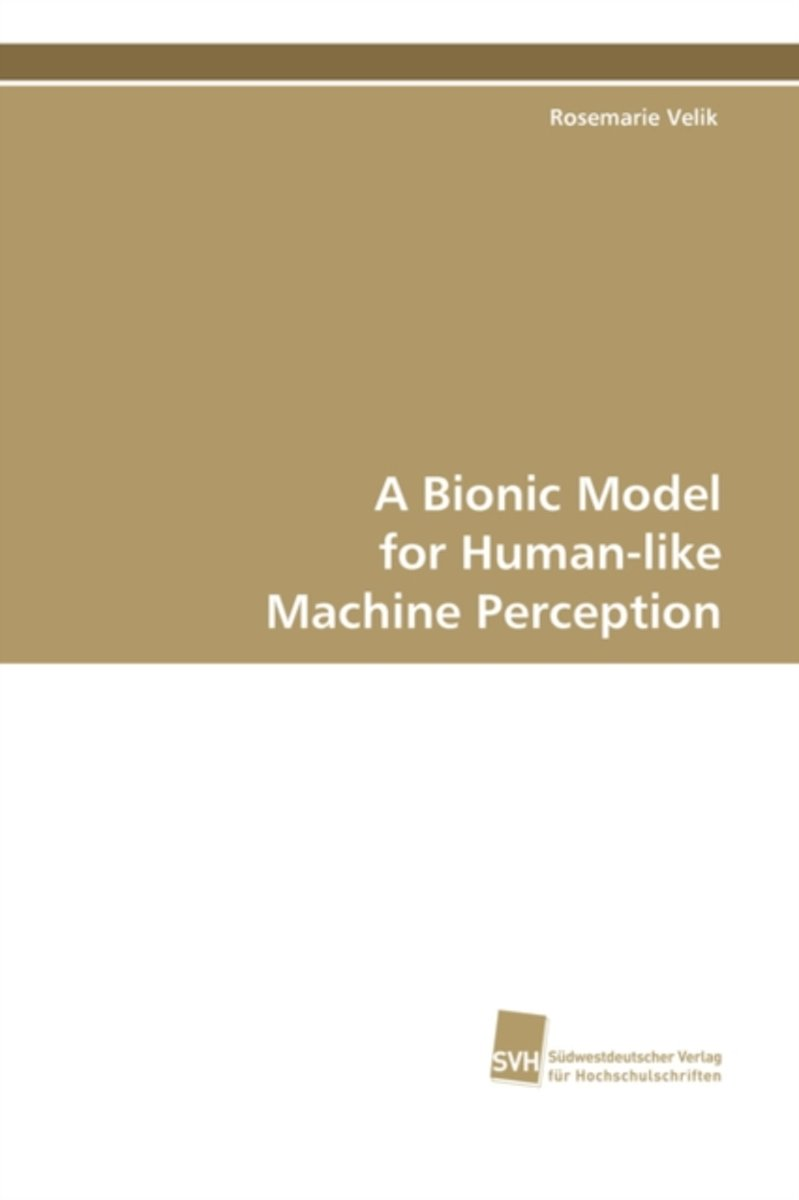 A Bionic Model for Human-Like Machine Perception