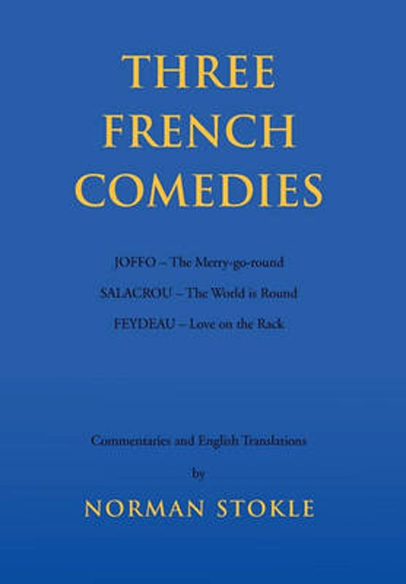 Three French Comedies