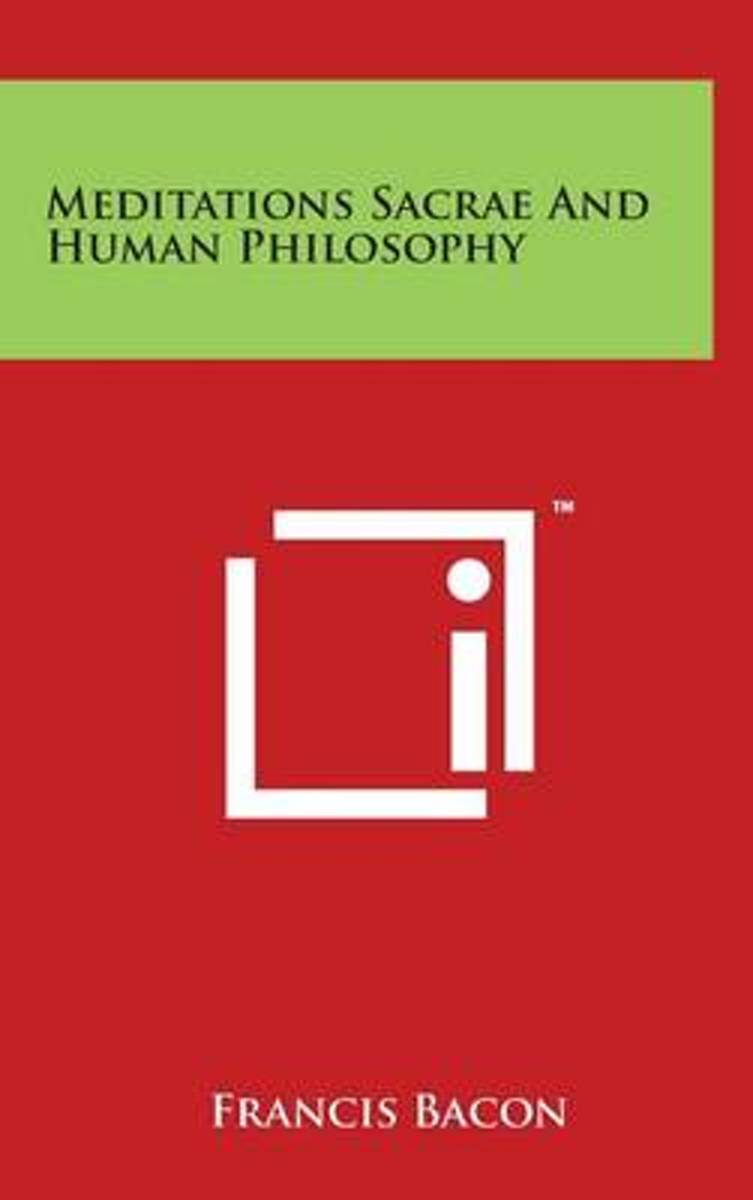 Meditations Sacrae and Human Philosophy