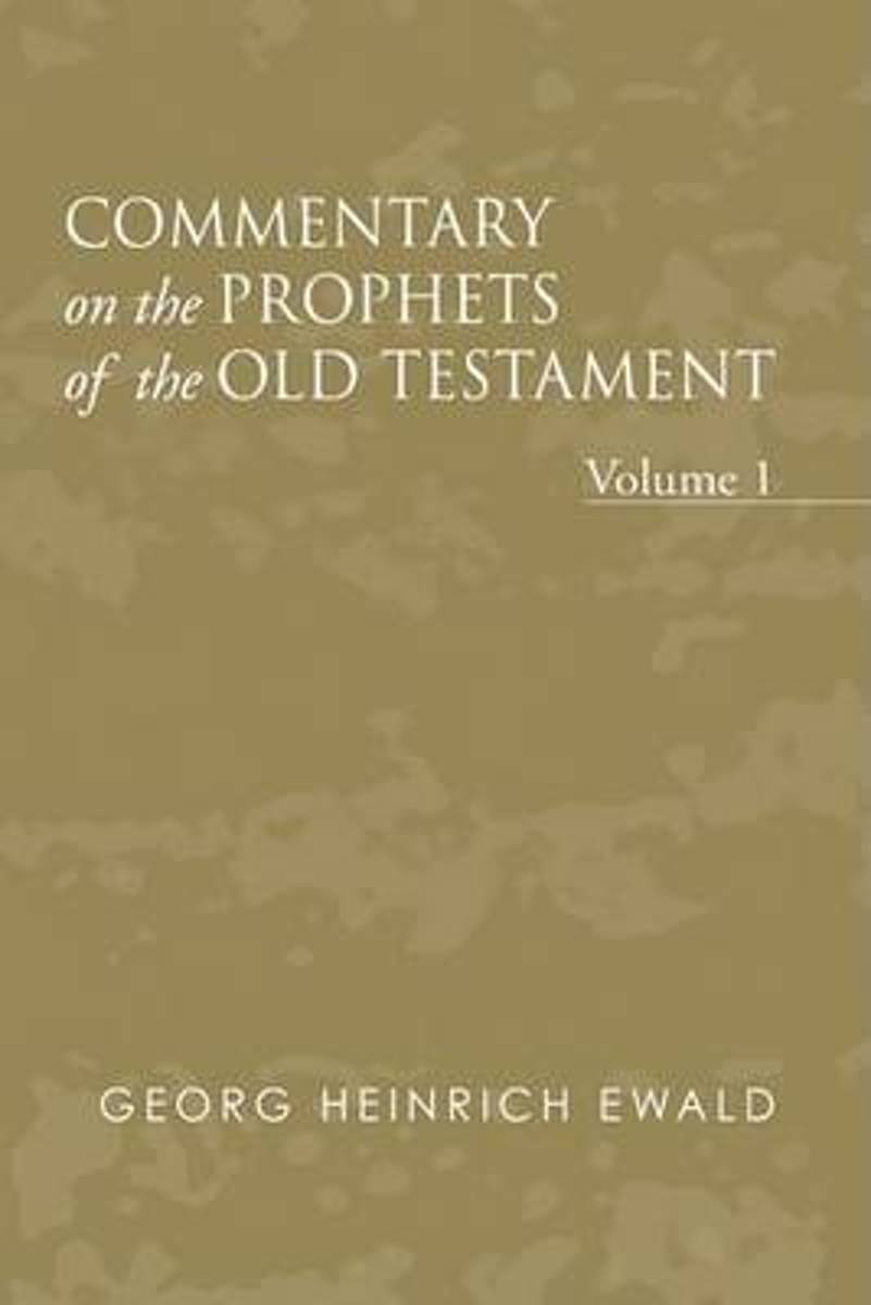 Commentary on the Prophets of the Old Testament, Volume 1