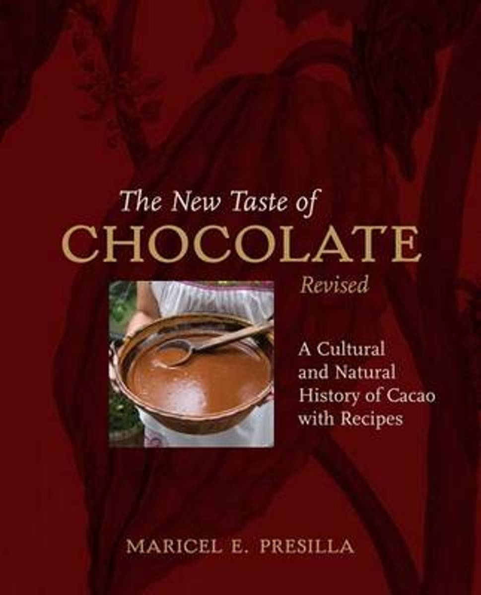 The New Taste Of Chocolateecipes REVISED 30+ recipes